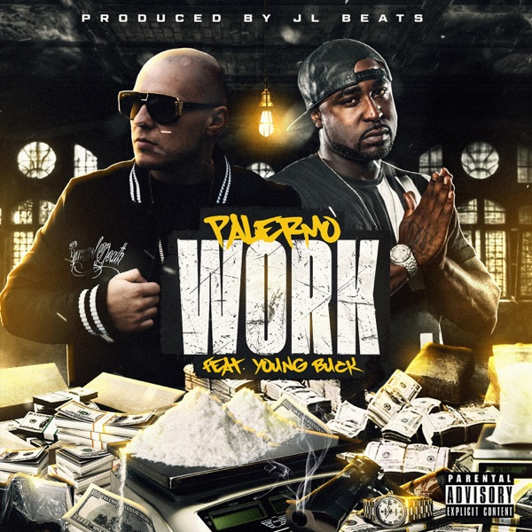 Work (feat. Young Buck) - Single