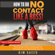 Kim Saeed - How to Do No Contact Like a Boss!: The Woman's Guide to Implementing No Contact & Detaching from Toxic Relationships (Unabridged)