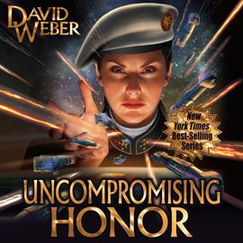 Uncompromising Honor: Honor Harrington, Book 14 (Unabridged) audiobook