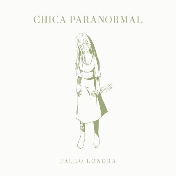 Chica Paranormal - Single