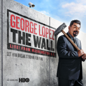 The Wall-George Lopez