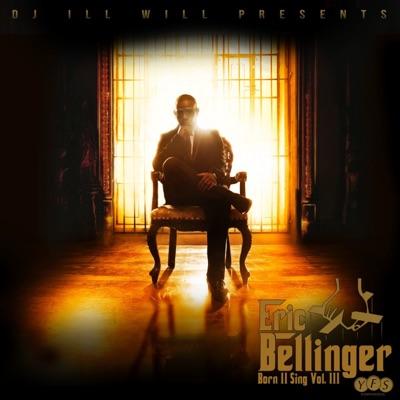 Born II Sing Vol. 3 - Eric Bellinger