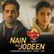 Ayushmann Khurrana, Neha Kakkar & Rochak Kohli - Nain Na Jodeen (From