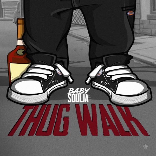 Thug Walk - Single
