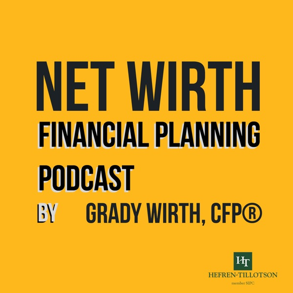 Net Wirth Financial Planning Podcast