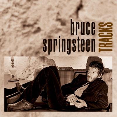 Tracks - Bruce Springsteen