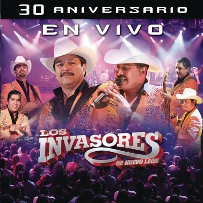 30 Aniversario (En Vivo) - Los Invasores de Nuevo León