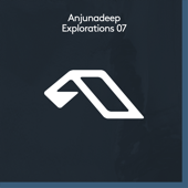 Anjunadeep Explorations 07-Various Artists