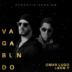 Omar Lugo & Ken-Y - Vagabundo (Acoustic Version)