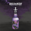 The First Sip - EP - Whilk & Misky
