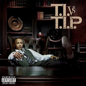 T.I. VS T.I.P. (Deluxe Version)