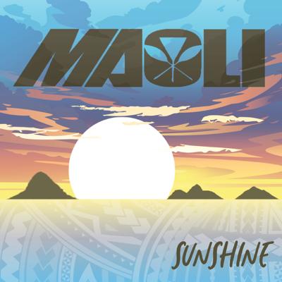Sunshine - Maoli song