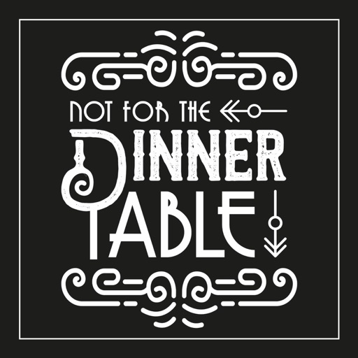 Cover image of Not for the Dinner Table
