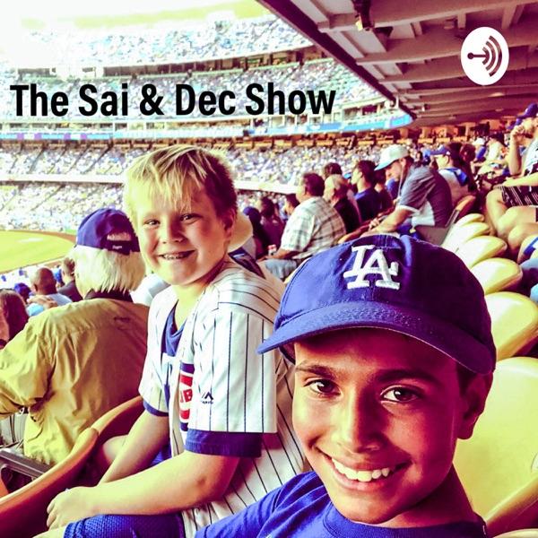 The Sai and Dec Show
