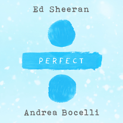 Perfect Symphony - Ed Sheeran & Andrea Bocelli song