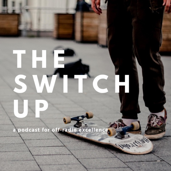 The Switch Up Podcast