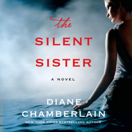 The Silent Sister - Diane Chamberlain mp3 download