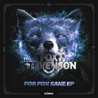 For Fox Sake – EP – Fox Stevenson