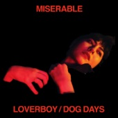 Miserable - Loverboy