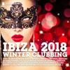 Ibiza 2018 Winter Clubbing