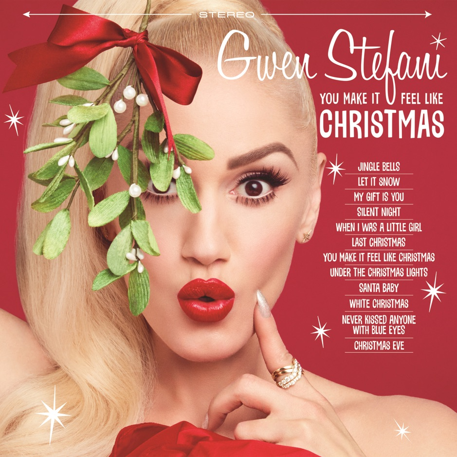 Gwen Stefani You Make It Feel Like Christmas Album Download