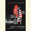 David E. Hoffman - The Billion Dollar Spy: A True Story of Cold War Espionage and Betrayal (Unabridged)  artwork