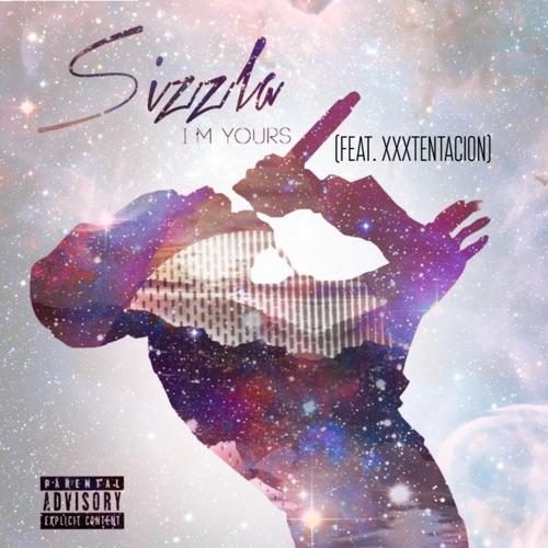 Sizzla - I'm Yours (Remix) [feat. XXXTENTACION, JonFX & MzVee] - Single