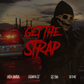 Get the Strap (feat. Casanova, 6ix9ine & 50 Cent) - Uncle Murda