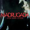 Madrugada - Look Away Lucifer artwork