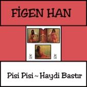 Pisi Pisi - Haydi Bastir - Single