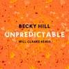 Unpredictable Will Clarke Remix Single