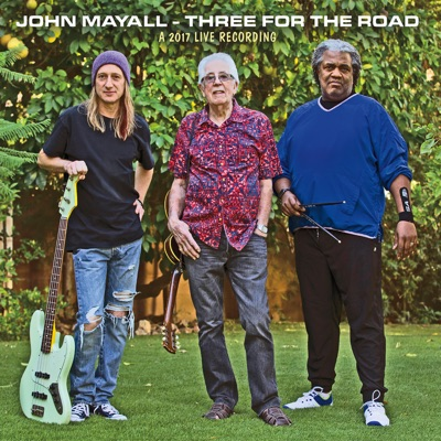 Three for the Road - John Mayall