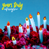 Afterglow - EP - Yours Truly