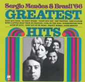 Sergio Mendes & Brasil '66 - Fool on the Hill