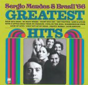 Greatest Hits - Sergio Mendes & Brasil '66 - Sergio Mendes & Brasil '66