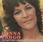 Donna Fargo - The Happiest Girl in the Whole U.S.A.