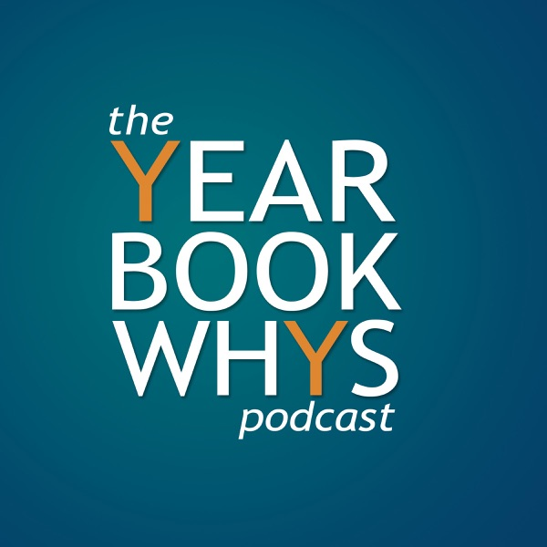 The Yearbook Whys Podcast