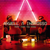 On My Way - Axwell Λ Ingrosso