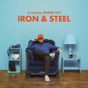 Quinn XCII - Iron & Steel