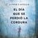 Javier Castillo - El día que se perdió la cordura