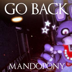 MandoPony - Go Back