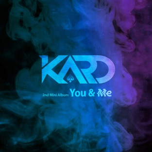 KARD 2nd Mini Album 'You & Me' – EP – KARD