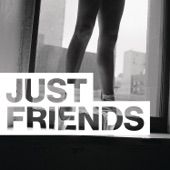 Just Friends (feat. phem) - Single