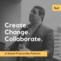 Create. Change. Collaborate. podcast