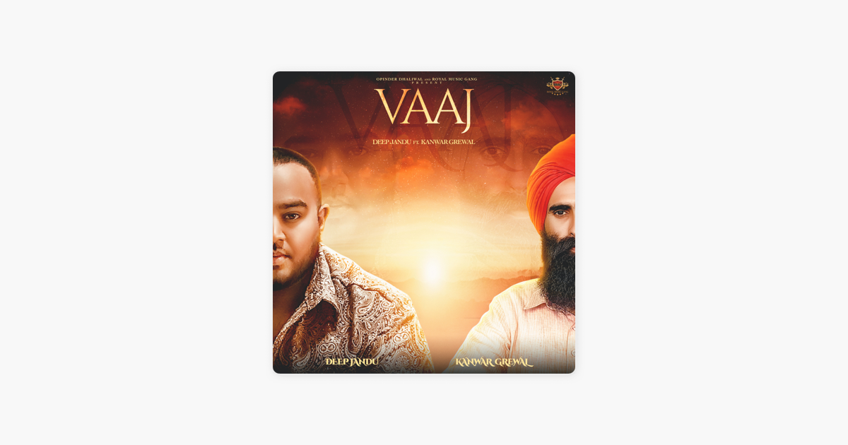 Vaaj (feat  Kanwar Grewal) - Single by Deep Jandu