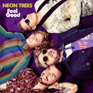 Neon Trees - Feel Good