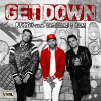 Get Down (feat. Rishi Rich & Ikka) - Single