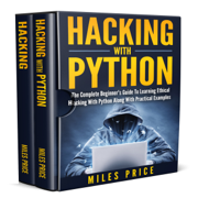 Hacking: 2 Books in 1 Bargain: The Complete Beginner's Guide to Learning Ethical Hacking with Python Along with Practical Examples & The Beginner's Complete Guide to Computer Hacking and Pen. Testing (Unabridged)