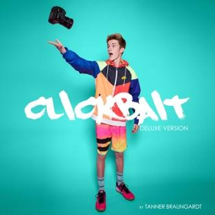 Clickbait Deluxe Version – Tanner Braungardt
