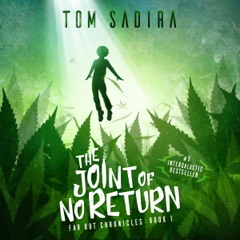 The Joint of No Return: (Far Out Chronicles: Book One)